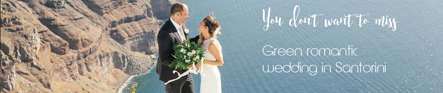 Green romantic wedding in Santorini